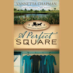 A Perfect Square Audiobook, by Vannetta Chapman