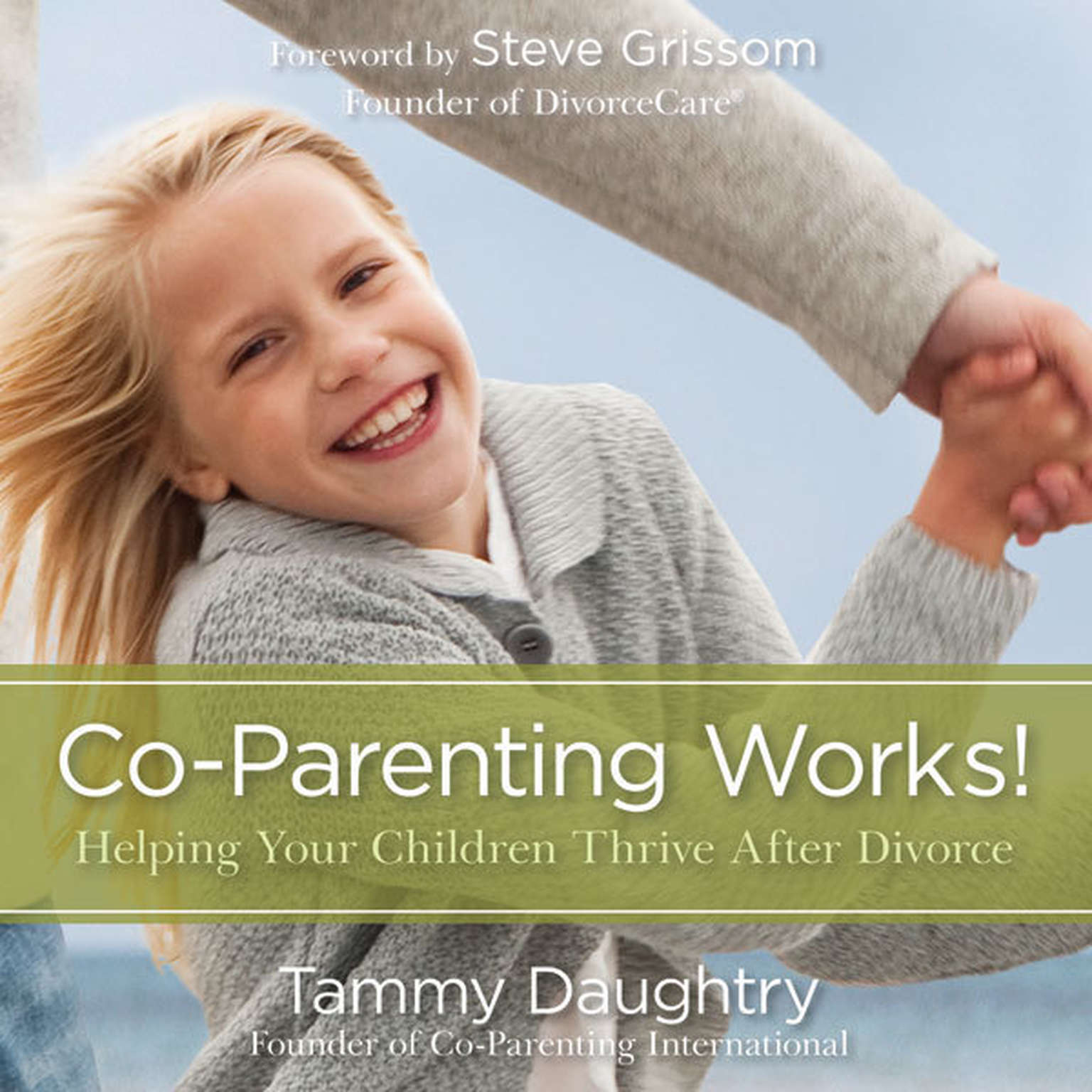 Printable Co-Parenting Works!: Helping Your Children Thrive after Divorce Audiobook Cover Art