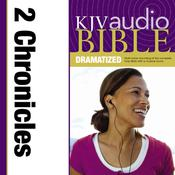 KJV, Audio Bible, Dramatized: 2 Chronicles, Audio Download Audiobook, by Zondervan, Zondervan