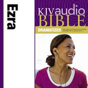 KJV, Audio Bible, Dramatized: Ezra, Audio Download Audiobook, by Zondervan, Zondervan