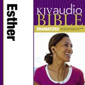 KJV, Audio Bible, Dramatized: Esther, Audio Download Audiobook, by Zondervan