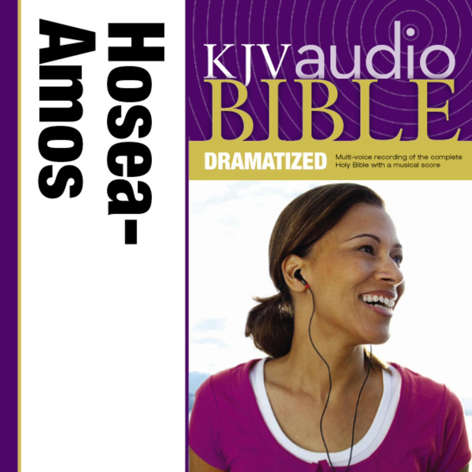 Printable KJV, Audio Bible, Dramatized: Hosea, Joel, and Amos, Audio Download: Hosea, Joel, and Amos Audiobook Cover Art