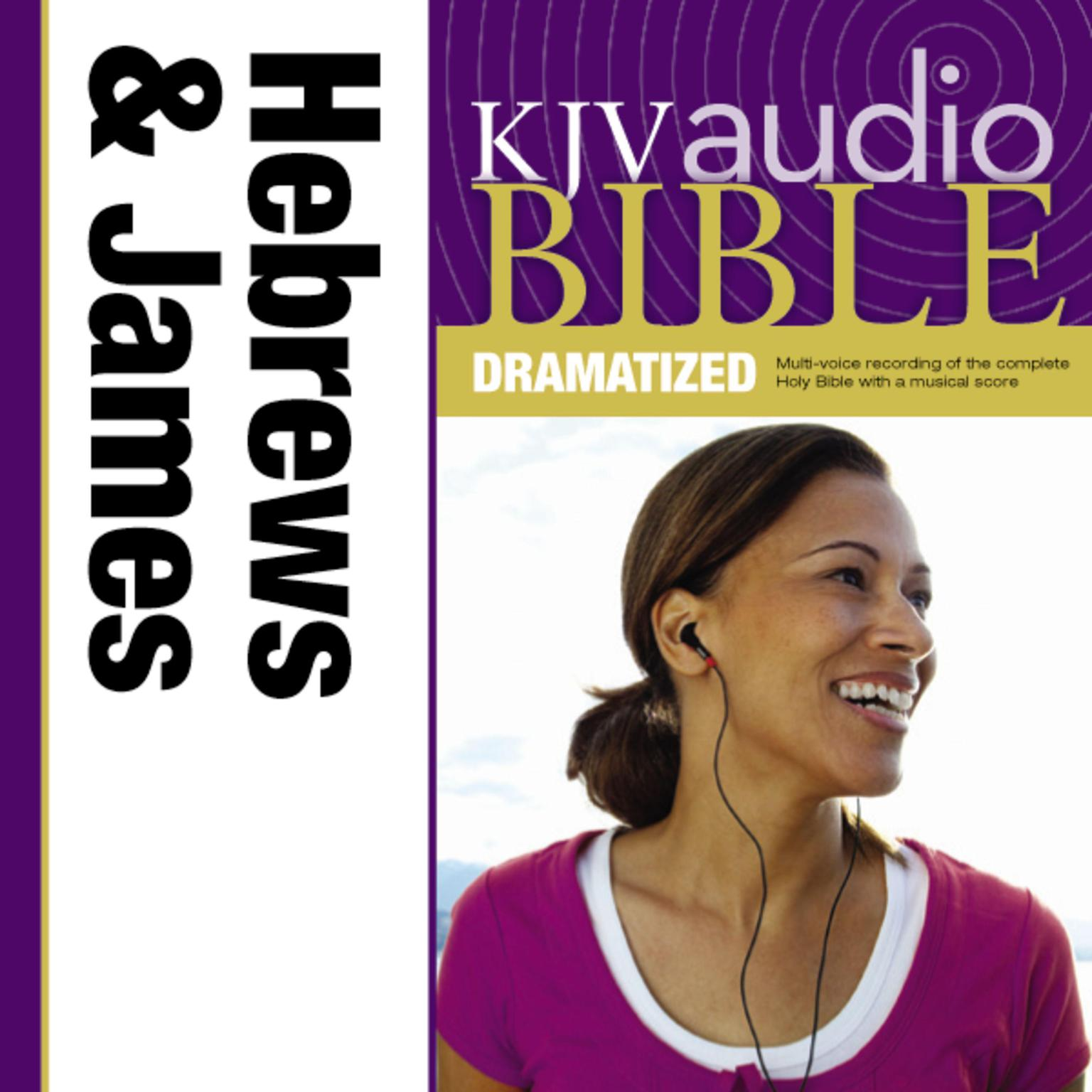 Printable Dramatized Audio Bible - King James Version, KJV: (38) Hebrews and James Audiobook Cover Art