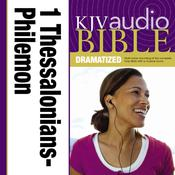 KJV, Audio Bible, Dramatized: 1 and 2 Thessalonians, 1 and 2 Timothy, Titus, and Philemon, Audio Download, by Zondervan, Zondervan