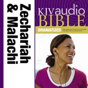 KJV, Audio Bible, Dramatized: Zechariah and Malachi, Audio Download Audiobook, by Zondervan