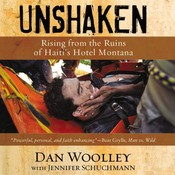 Unshaken: Rising from the Ruins of Haitis Hotel Montana Audiobook, by Dan Woolley