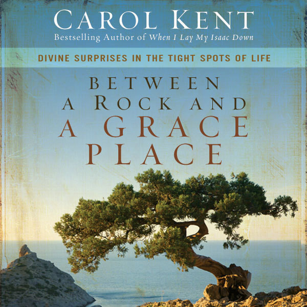 Printable Between a Rock and a Grace Place: Divine Surprises in the Tight Spots of Life Audiobook Cover Art