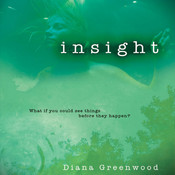 Insight Audiobook, by Diana Greenwood, Emily Janice Card