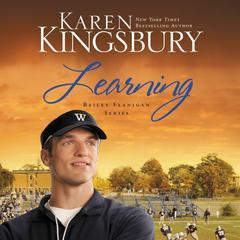 Learning Audiobook, by Karen Kingsbury