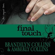 Final Touch, by Amberly Collins, Brandilyn Collins