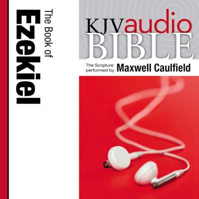 KJV, Audio Bible: The Book of Ezekiel, Audio  Download Audiobook, by Zondervan
