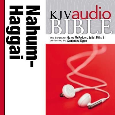 Pure Voice Audio Bible - King James Version, KJV: (25) Nahum, Habakkuk, Zephaniah, and Haggai Audiobook, by Zondervan