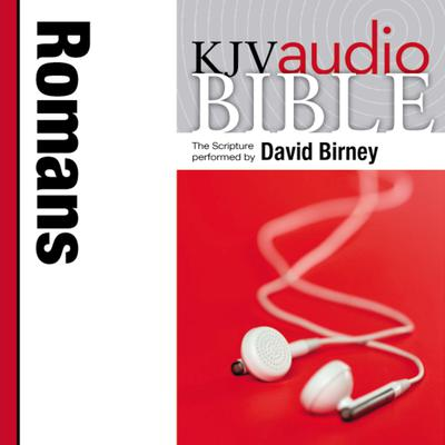 Pure Voice Audio Bible - King James Version, KJV: (32) Romans Audiobook, by Zondervan