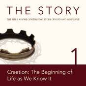 NIV, The Story: Chapter 1 - Creation: The Beginning of Life as We Know It, Audio Download, by Zondervan
