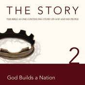 NIV, The Story: Chapter 2 - God Builds a Nation, Audio Download, by Zondervan, Zondervan