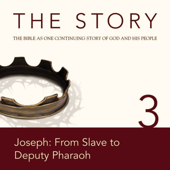 Printable NIV, The Story: Chapter 3 - Joseph: From Slave to Deputy Pharaoh, Audio Download Audiobook Cover Art