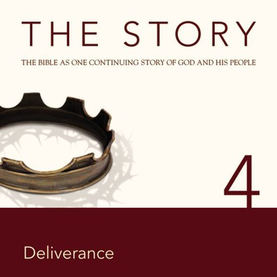 NIV, The Story: Chapter 4 - Deliverance, Audio Download Audiobook, by Zondervan