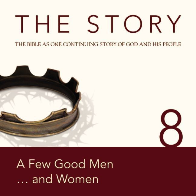 Printable NIV, The Story: Chapter 8 - A Few Good Men . . . and Women, Audio Download Audiobook Cover Art