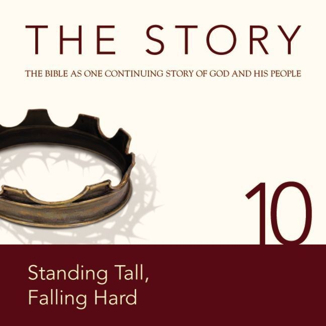 Printable NIV, The Story: Chapter 10 - Standing Tall, Falling Hard, Audio Download Audiobook Cover Art