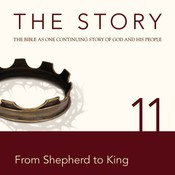 NIV, The Story: Chapter 11 - From Shepherd to King, Audio Download, by Zondervan