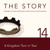 NIV, The Story: Chapter 14 - A Kingdom Torn in Two, Audio Download, by Zondervan