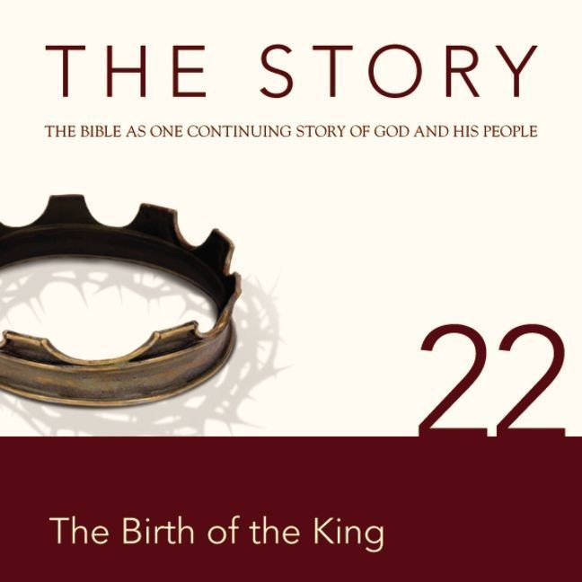 Printable NIV, The Story: Chapter 22 - The Birth of the King, Audio Download Audiobook Cover Art