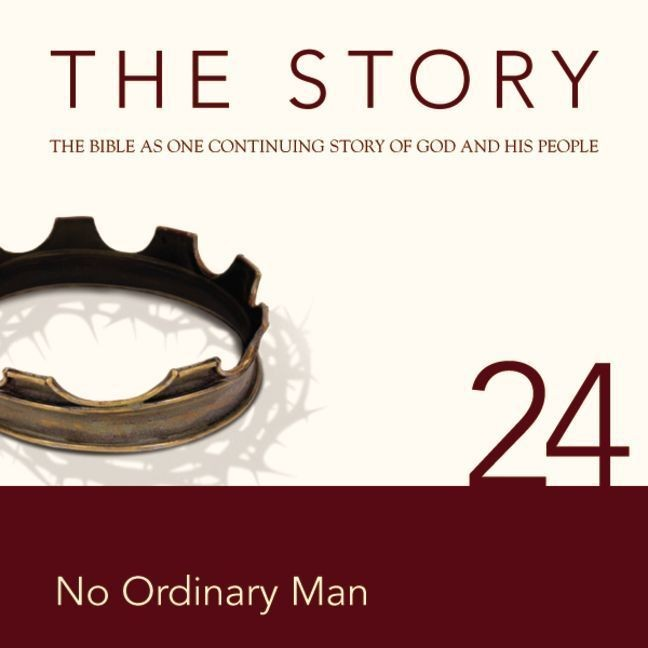 Printable NIV, The Story: Chapter 24 - No Ordinary Man, Audio Download Audiobook Cover Art