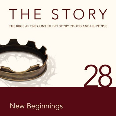 NIV, The Story: Chapter 28 - New Beginnings, Audio Download: Chapter 28—New Beginnings Audiobook, by Zondervan