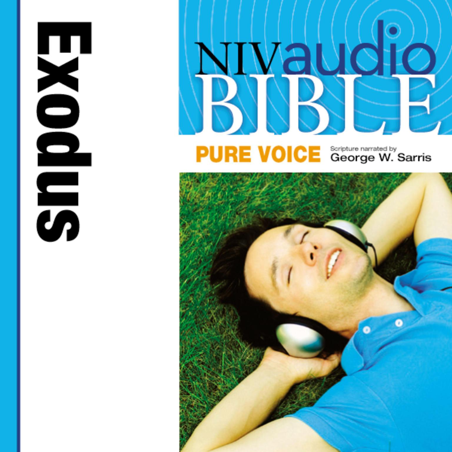 Printable NIV, Audio Bible, Pure Voice: Exodus, Audio Download (Narrated by George W. Sarris) Audiobook Cover Art