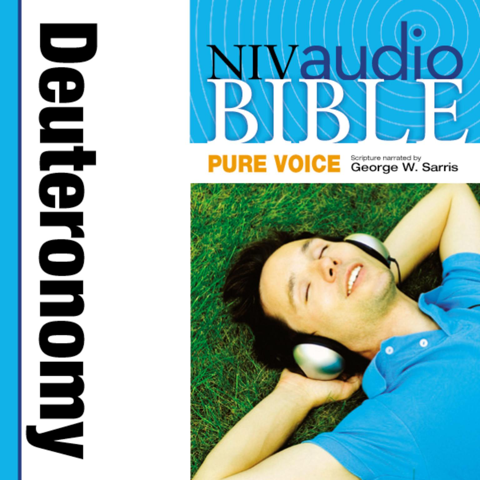 Printable NIV, Audio Bible, Pure Voice: Deuteronomy, Audio Download (Narrated by George W. Sarris) Audiobook Cover Art
