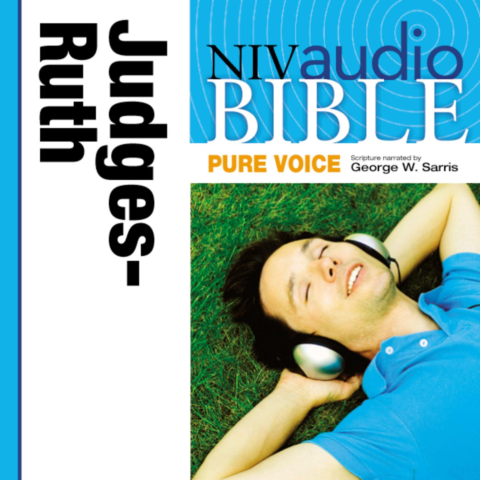 Printable NIV, Audio Bible, Pure Voice: Judges and Ruth, Audio Download (Narrated by George W. Sarris) Audiobook Cover Art
