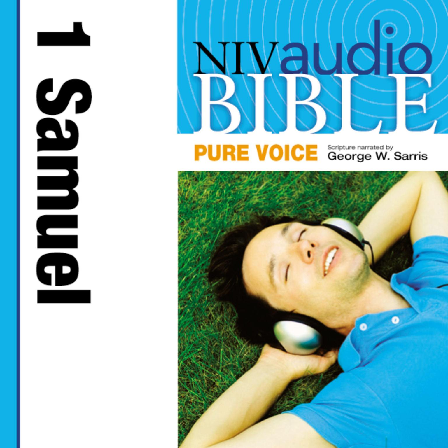 Printable NIV, Audio Bible, Pure Voice: 1 Samuel, Audio Download (Narrated by George W. Sarris) Audiobook Cover Art