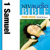 NIV, Audio Bible, Pure Voice: 1 Samuel, Audio Download (Narrated by George W. Sarris), by Zondervan