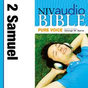NIV, Audio Bible, Pure Voice: 2 Samuel, Audio Download (Narrated by George W. Sarris)