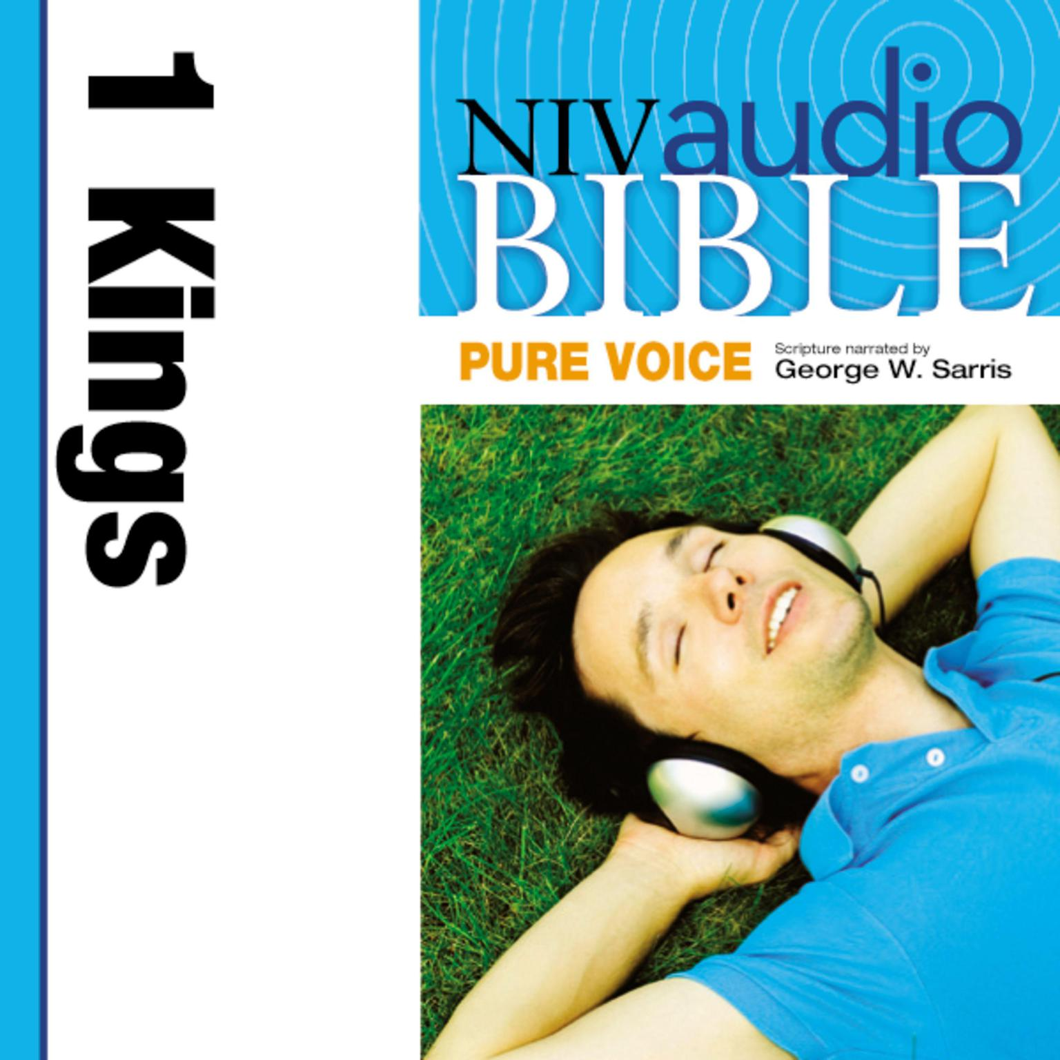 Printable NIV, Audio Bible, Pure Voice: 1 Kings, Audio Download (Narrated by George W. Sarris) Audiobook Cover Art