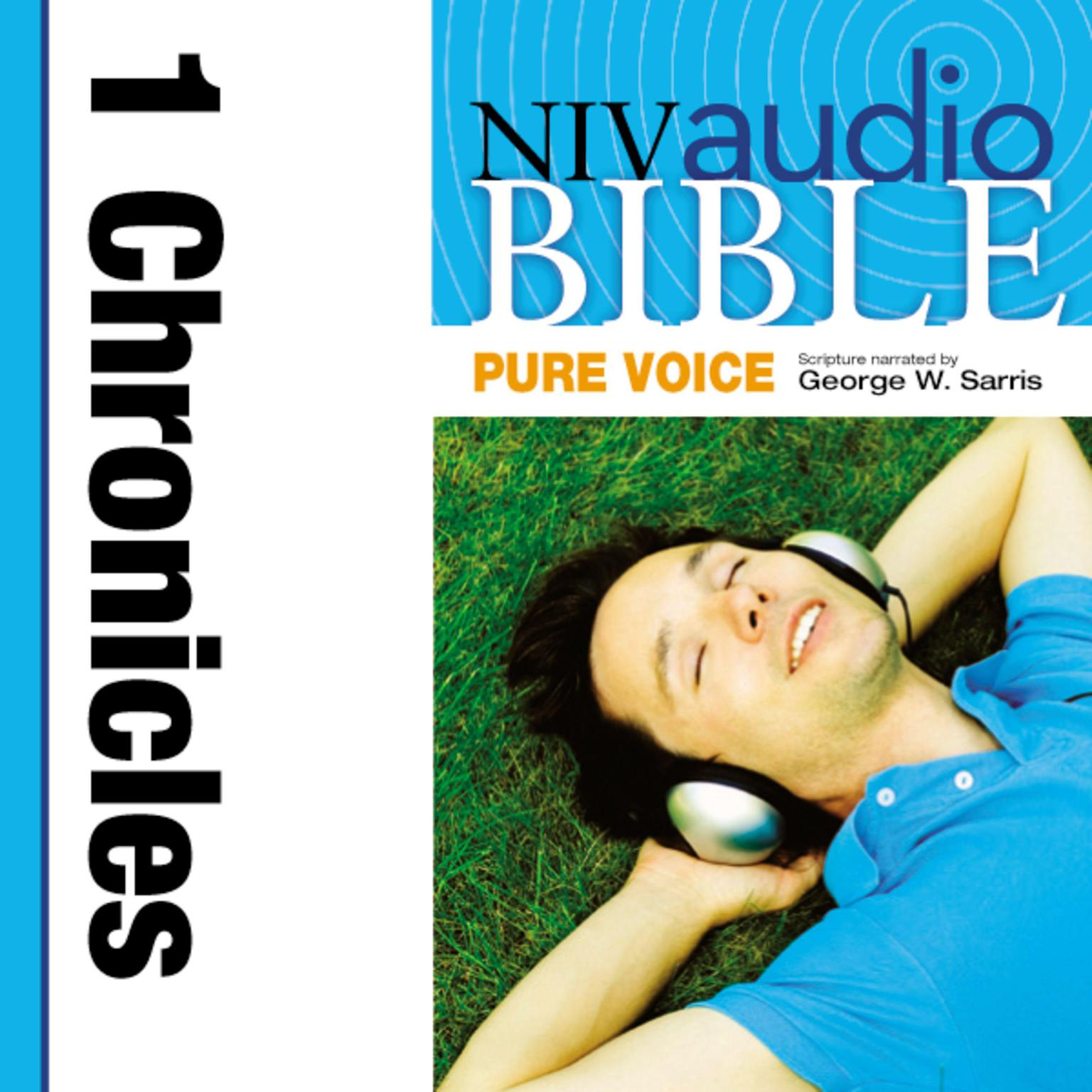 Printable NIV, Audio Bible, Pure Voice: 1 Chronicles, Audio Download (Narrated by George W. Sarris) Audiobook Cover Art