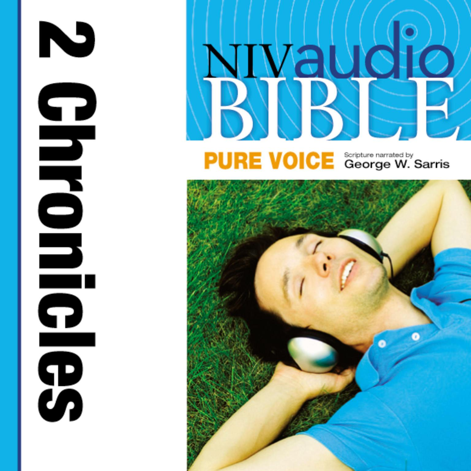 Printable NIV, Audio Bible, Pure Voice: 2 Chronicles, Audio Download (Narrated by George W. Sarris) Audiobook Cover Art