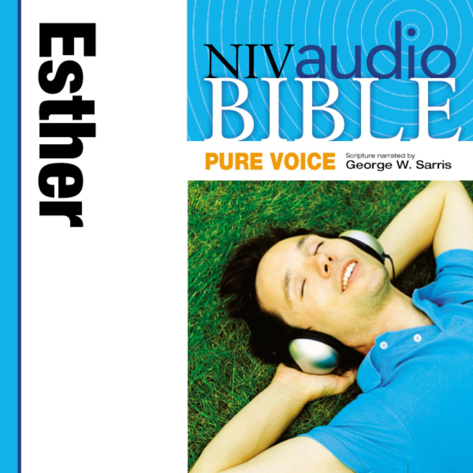 Printable NIV, Audio Bible, Pure Voice: Esther, Audio Download (Narrated by George W. Sarris) Audiobook Cover Art