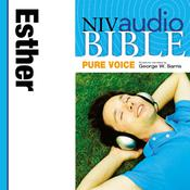 NIV, Audio Bible, Pure Voice: Esther, Audio Download (Narrated by George W. Sarris), by Zondervan