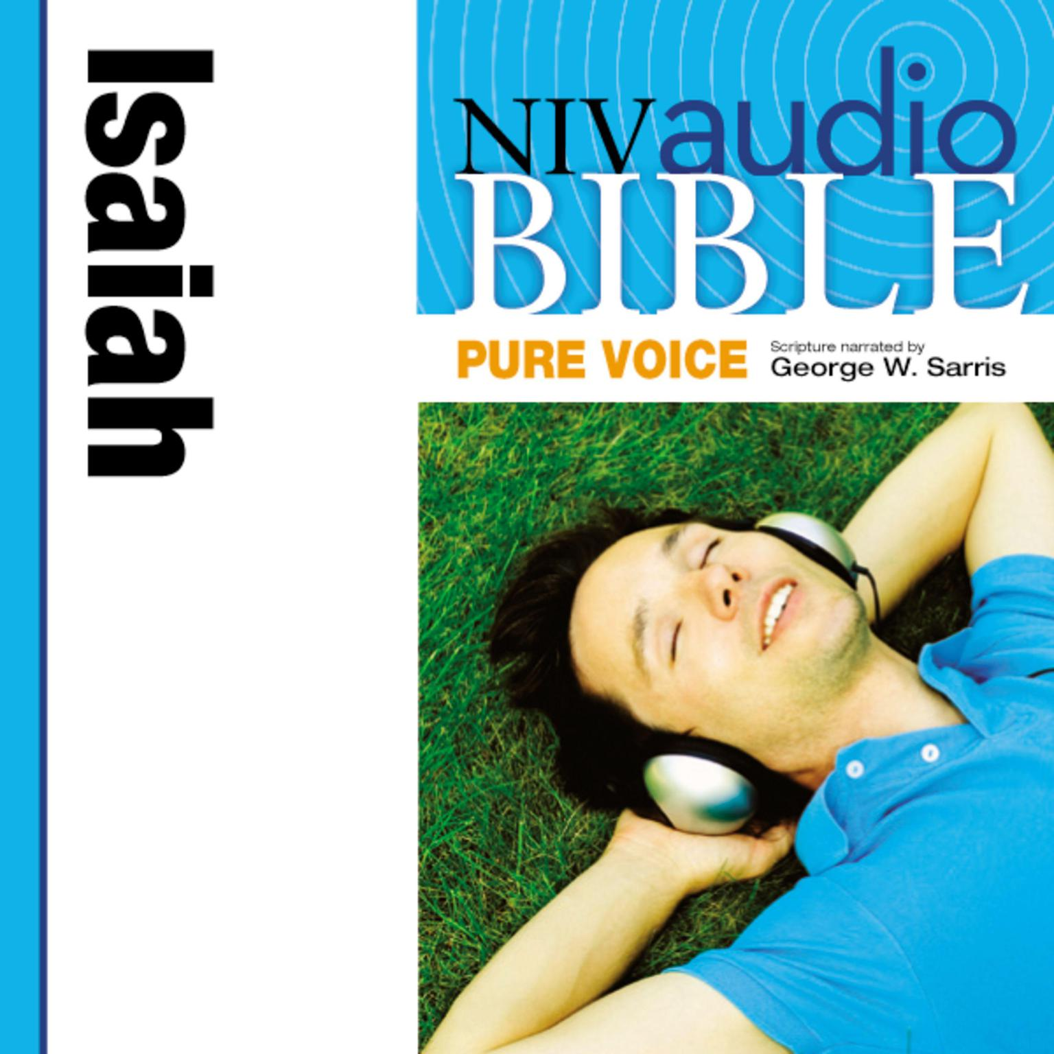 Printable NIV, Audio Bible, Pure Voice: Isaiah, Audio Download (Narrated by George W. Sarris) Audiobook Cover Art