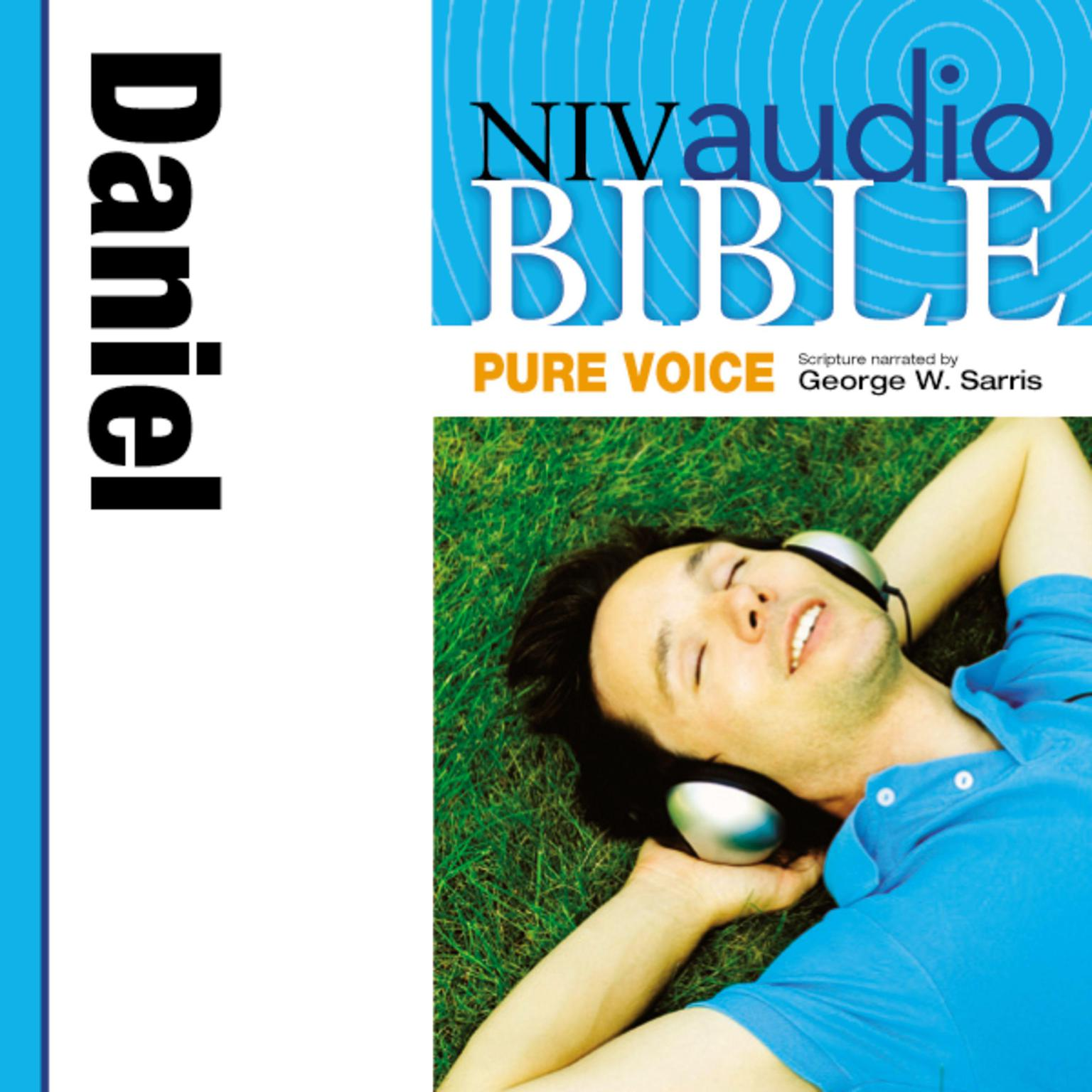 Printable NIV, Audio Bible, Pure Voice: Daniel, Audio Download (Narrated by George W. Sarris) Audiobook Cover Art