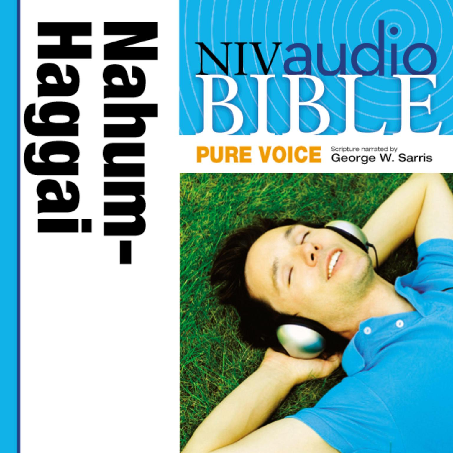 Printable NIV, Audio Bible, Pure Voice: Nahum, Habakkuk, Zephaniah, and Haggai, Audio Download (Narrated by George W. Sarris) Audiobook Cover Art