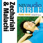 NIV, Audio Bible, Pure Voice: Zechariah and Malachi, Audio Download (Narrated by George W. Sarris), by Zondervan
