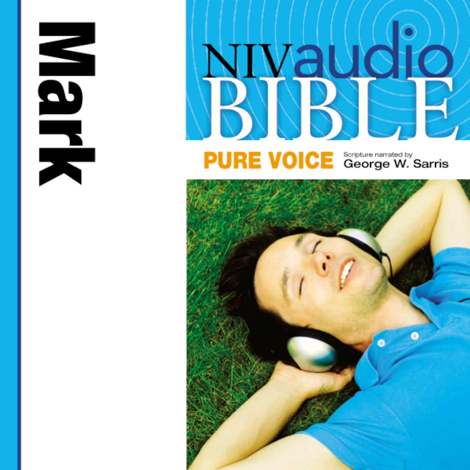 Printable NIV, Audio Bible, Pure Voice: Mark, Audio Download (Narrated by George W. Sarris) Audiobook Cover Art