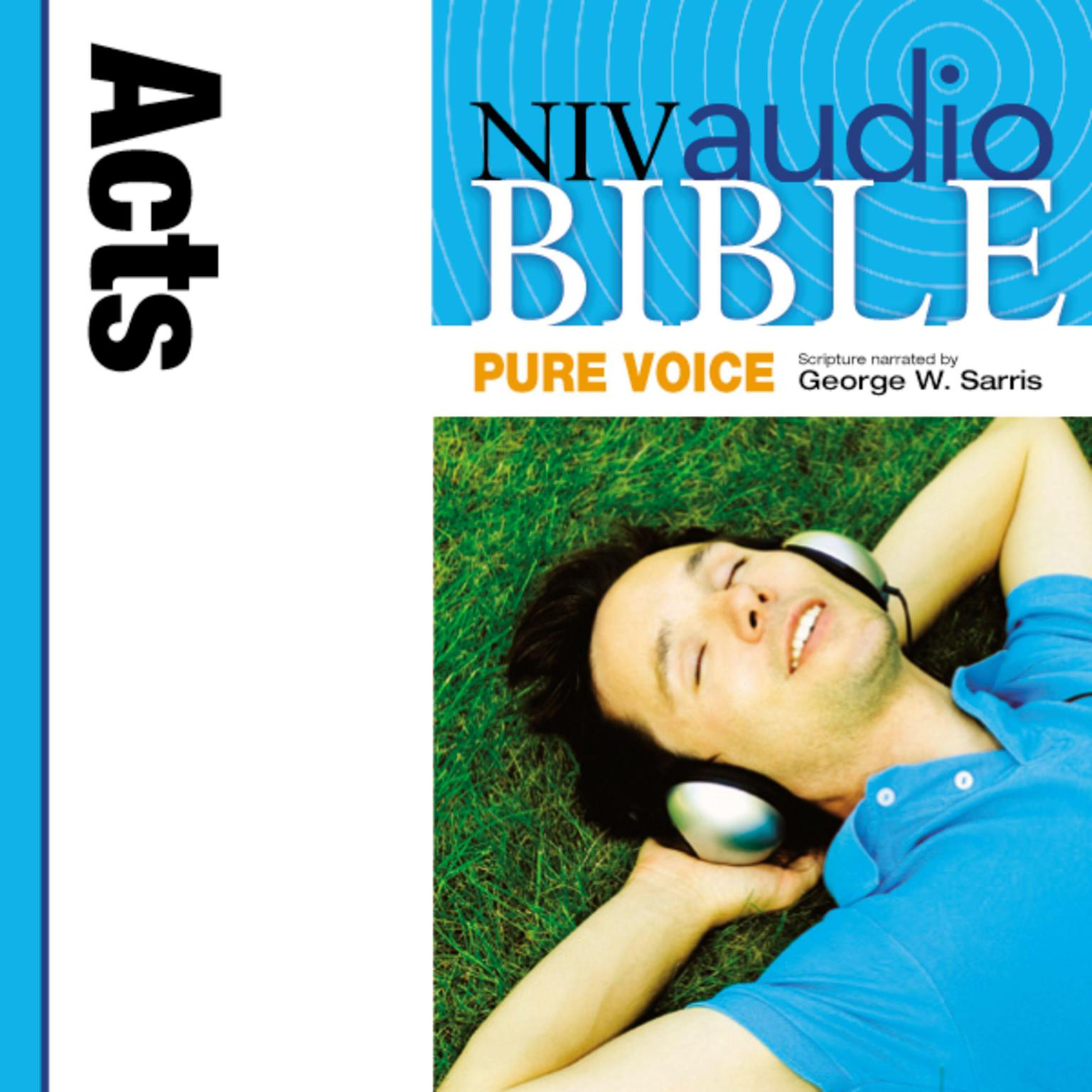 Printable NIV, Audio Bible, Pure Voice: Acts, Audio Download (Narrated by George W. Sarris) Audiobook Cover Art
