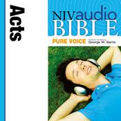 NIV, Audio Bible, Pure Voice: Acts, Audio Download (Narrated by George W. Sarris), by Zondervan