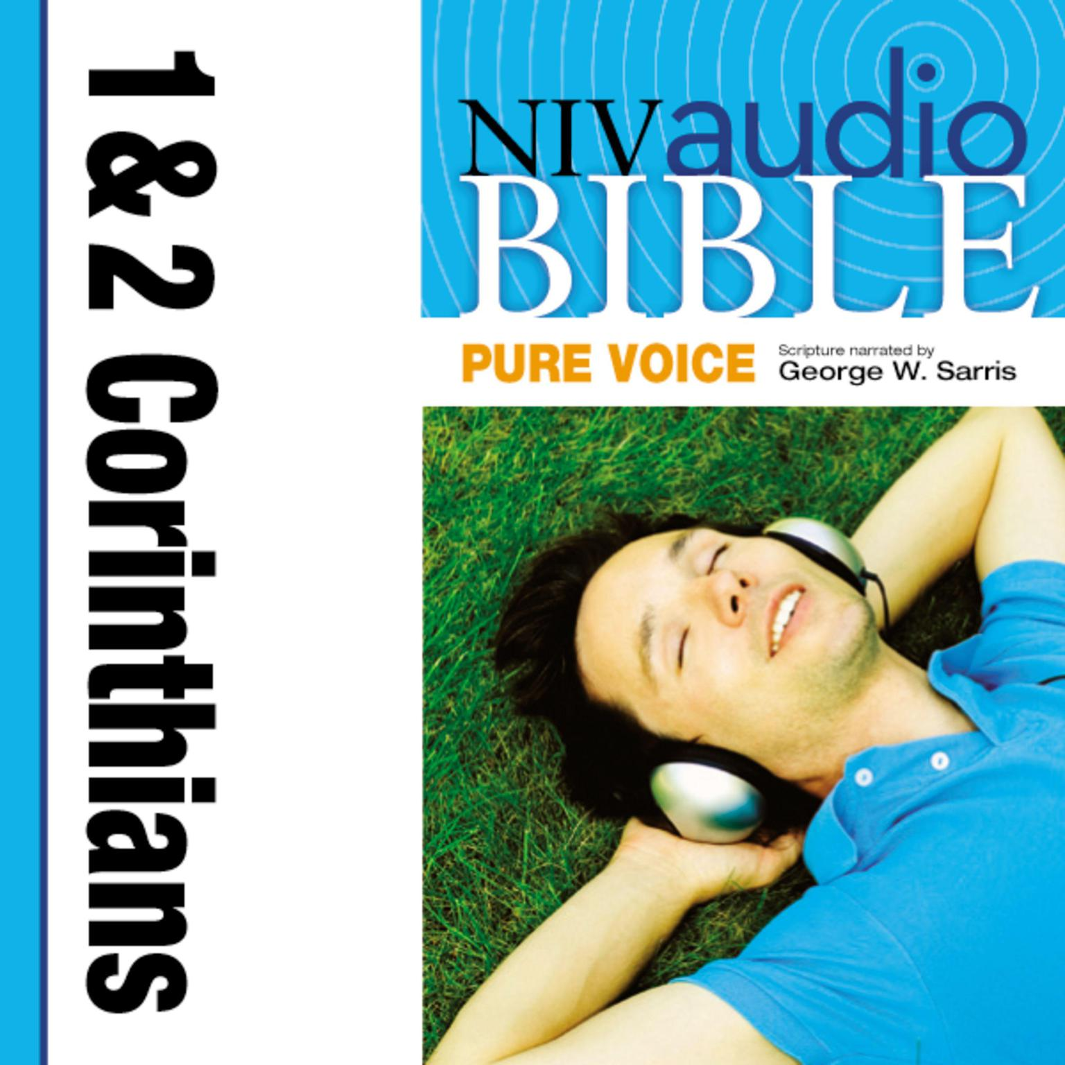 Printable NIV, Audio Bible, Pure Voice: 1 and 2 Corinthians, Audio Download (Narrated by George W. Sarris) Audiobook Cover Art