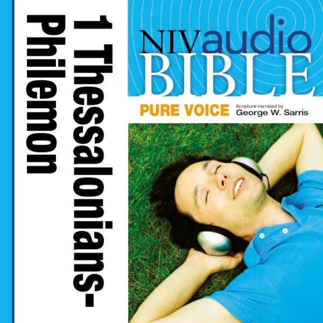 Printable NIV, Audio Bible, Pure Voice: 1 and 2 Thessalonians, 1 and 2 Timothy, Titus, and Philemon, Audio Download (Narrated by George W. Audiobook Cover Art