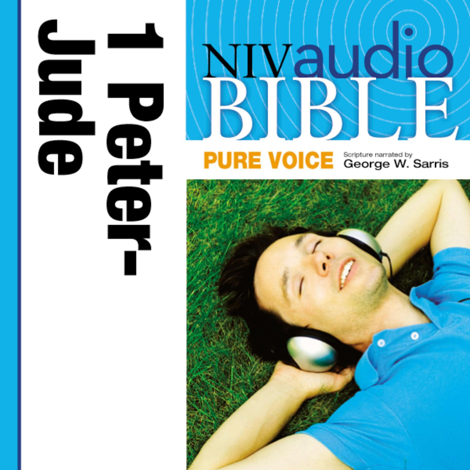 Printable NIV, Audio Bible, Pure Voice: 1 and 2 Peter; 1, 2 and 3 John; and Jude, Audio Download (Narrated by George W. Sarris) Audiobook Cover Art