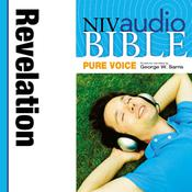 NIV, Audio Bible, Pure Voice: Revelation, Audio Download (Narrated by George W. Sarris) Audiobook, by Zondervan